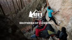REI Presents: Brothers of Climbing by REI