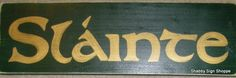 SLAINTE Irish Ireland Sign Plaque Wood Happy St Patrick's Day Cheers  U Pik Color