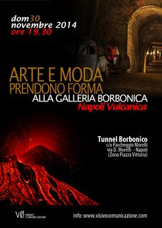 Al via Arte, moda e performance live al Tunnel Borbonico