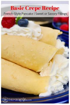 This basic crepe recipe, a French-style pancake can be filled with sweet or savory ingredients for a breakfast or lunch meal. Get creative with the fillings and turn your meal from ordinary to EXTRAordinary! Best Breakfast Recipes, Savory Breakfast, Brunch Recipes, Dessert Recipes, Dessert Ideas, Easy Crepe Recipe, Crepe Recipes, Easy Recipes, Bakery Recipes