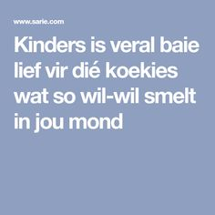 Kinders is veral baie lief vir dié koekies wat so wil-wil smelt in jou mond Bakery, Recipes, Biscuits, African, Traditional, The Moon, Crack Crackers, Cookies, Recipies
