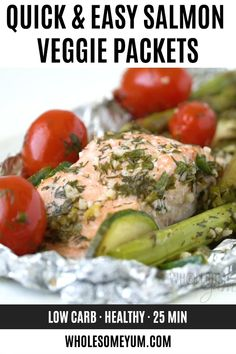 Baked Salmon Foil Packets With Vegetables Recipe - Healthy salmon foil packets with vegetables in 25 minutes! Make delicious & EASY baked salmon foil packets in the oven or salmon foil packets on the Salmon Recipe Pan, Seared Salmon Recipes, Baked Salmon, Oven Salmon Foil, Baked Vegetables, Veggies, Healthy Vegetable Recipes, Healthy Salmon Recipes, Sour Cream