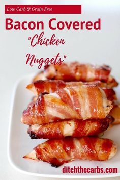 Bacon covered chicken nuggets are the perfect meal and snack for kids and adults alike. See how easy they are to make, you'll wonder why you never though of these before. | ditchthecarbs.com via @ditchthecarbs