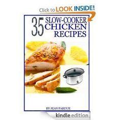 chicken recipes: 35 Slow Cooker Chicken Recipes [Kindle Edition] .99 #chickenrecipes #35SlowCookerChickenRecipesKindleEdition #35SlowCookerChickenRecipes