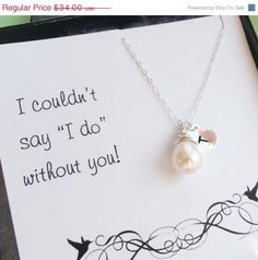 Bridesmaid gift ideas - but all the bride's maid the same necklace to wear on the day of the wedding