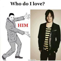 Who do I love?  Norman Reedus