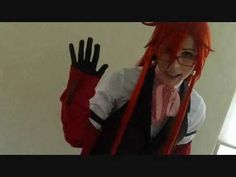Grell Sutcliff - Cosplay Teaser. Best Grell voice ever!!!