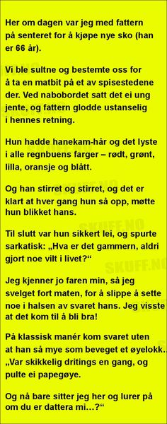 Her om dagen var jeg med . Free Fun, Alter, Jokes, Wisdom, Lol, Entertainment, Humor, Funny, Happy
