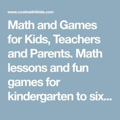 Math and Games for Kids, Teachers and Parents. Math lessons and fun games for kindergarten to sixth grade, plus quizzes, brain teasers and more. Home Learning, Learning Games, Learning Resources, Fun Games, Games For Kids, Sixth Grade Math, Math Problem Solving, Kindergarten Games, Kids Inspire