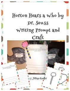 """This is a great writing and craft activity to go along with the Dr. Seuss story """"Horton Hears a Who"""". Enjoy!"""