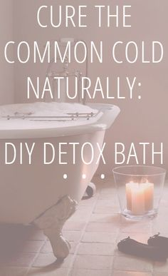 Natural Cure for the Common Cold A team favorite: the DIY Detox Bath that magically soothes symptoms and restores energy.A team favorite: the DIY Detox Bath that magically soothes symptoms and restores energy. Health And Beauty, Health And Wellness, Health Fitness, Health Tips, Fitness Tips, Health Care, Health Remedies, Home Remedies, Flu Remedies