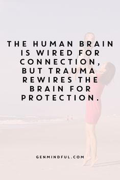 The human brain is wired for connection but trauma rewires it for protection. Emotional Intelligence - The human brain is wired for connection but trauma rewires it for protection. Mindful Parenting, Parenting Quotes, Parenting Tips, Parenting Toddlers, Parenting Books, Trauma, Ptsd, The Words, Words Quotes