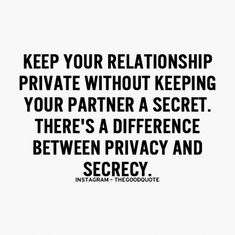 keep your relationship private without keeping your partner a secret, there's a difference between privacy and secrecy Secret Relationship Quotes, Complicated Relationship Quotes, Secret Quotes, Relationship Goals, Best Love Quotes, Quotes To Live By, Favorite Quotes, Me Quotes, Robert Kiyosaki