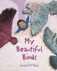 My beautiful birds by Suzanne Del Rizzo.Sam spends his day in the refugee camp worrying about the pet pigeons he was forced to leave behind when fleeing his home, from the Syrian Civil War. Pet Pigeon, World Refugee Day, Text Imagines, Syrian Children, Syrian Civil War, Bird Book, Children's Picture Books, Book Journal, Book Lists