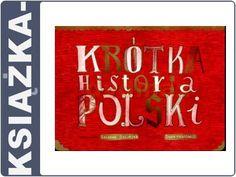 ksiazka-KR�TKA HISTORIA POLSKI - Zuzanna Szeli�ska