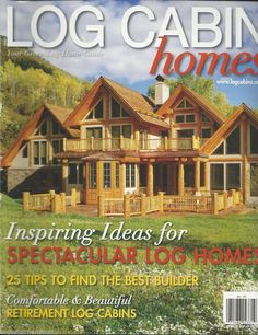 Log Cabin Homes Magazine