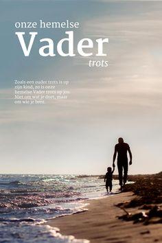 Zoals een ouder trots is op zijn kind, zo is onze Hemelse Vader trots op jou. Niet om wat je doet, maar om wie je bent.   #Kinderen, #Trots  https://www.dagelijksebroodkruimels.nl/onze-hemelse-vader/