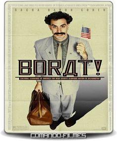 Borat – O Segundo Melhor Repórter do Glorioso País Cazaquistão Viaja à América – Torrent (2007)