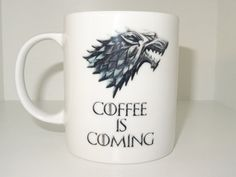 coffee is coming Mug, game of thrones