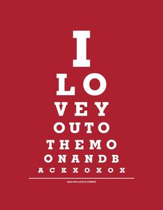 I Love You To The Moon And Back - 8x10 Eye Exam Chart Print