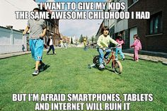 Funny pictures about Let your children enjoy their childhood. Oh, and cool pics about Let your children enjoy their childhood. Also, Let your children enjoy their childhood. Bad Parenting Quotes, Co Parenting, Parenting For Dummies, The Meta Picture, All Nature, 90s Kids, Story Of My Life, You Funny, Laugh Out Loud