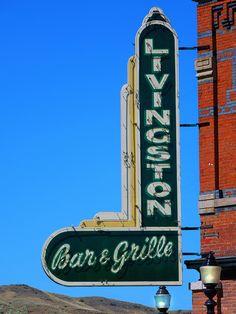 Livingston Bar & Grille...Livingston, Montana