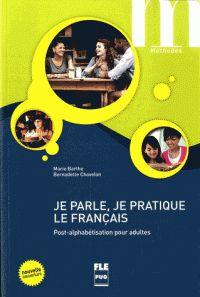 Je parle, je pratique le français. Post-alphabétisation pour adultes.  http://bu.univ-angers.fr/rechercher/description?notice=000803646
