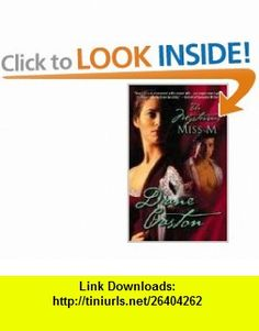The Mysterious Miss M (Harlequin Historical) (9780373293773) Diane Gaston, Diane Perkins , ISBN-10: 0373293771  , ISBN-13: 978-0373293773 ,  , tutorials , pdf , ebook , torrent , downloads , rapidshare , filesonic , hotfile , megaupload , fileserve
