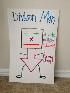 Division Man anchor chart for math journal. I made it Division Woman. Made her shoes The letter R for repeat and remainder Math Tutor, Teaching Math, Math Education, Kindergarten Math, Math Division, Long Division, Math Multiplication, Maths, Fifth Grade Math