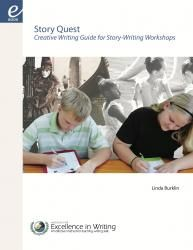 Story Quest [e-book]† | Institute for Excellence in Writing. Homeschooling - creative writing. By @Linda Burklin.