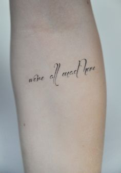Temporary Tattoo Quote, Tattoo Temporary, Alice In Wonderland Quote, Small Temporary Tattoos, Birthday Gift, Gift Ideas, Mothers Day by JoellesEmporium on Etsy https://www.etsy.com/listing/203623836/temporary-tattoo-quote-tattoo-temporary