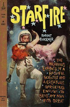 Robert Buckner - Starfire Starfire byRobert Buckner Perma Books M4185, 1960 Cover Artist: unknown
