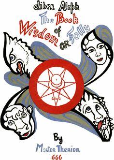 ε GESTA DE AMORE - The Book of Wisdom or Folly - The Libri of Aleister Crowley - Hermetic Library