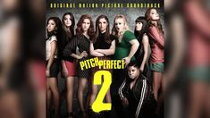 09. Back To Basics - The Barden Bellas   Pitch Perfect 2
