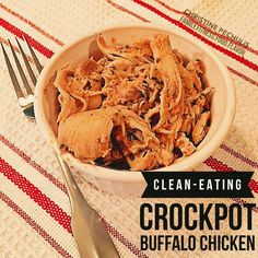 Family. Fitness. Food. Flavor. : Clean-Eating Crockpot Buffalo Chicken