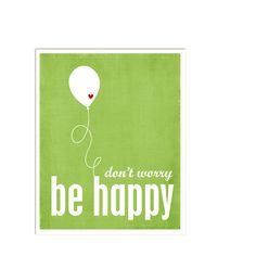 Don't Worry, Be Happy - Leaf Green Print Red Heart Balloon - 8x10 Gifts Under 25. $15,00, via Etsy.