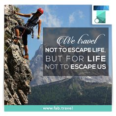 """Some people are just trying to """"escape life."""" The general opinion is that #traveling is something everyone should do. #Enjoy #Life"""