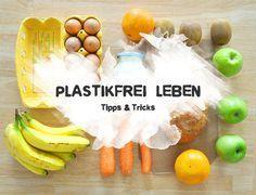 36 Tipps & Tricks – Plastikfrei Leben ohne Müll :https://www.careelite.de/plastikfrei-leben-ohne-plastik