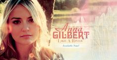 Anna Gilbert : Free Music, Tour Dates, Photos, Videos