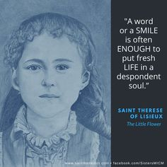 """""""A word or a smile is often enough to put fresh life in a despondent soul."""" ~Saint Therese of Lisieux Original pencil drawing by Sister Marie Faustina  ©Sisters, Slaves of the Immaculate Heart of Mary. Saint Benedict Center, Still River MA.a"""
