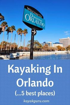 Best Kayaking Locations around Orlando, Central Florida: 1: Shingle Creek 2: Indian River Lagoon 3: Wekiva River 4: Blue Springs State Park 5: Lake Toho Blue Springs State Park, Indian River Lagoon, Vacations In The Us, Kayaking Tips, Kayak Rentals, Kayak Adventures, Adventure Activities, Camping And Hiking, United States Travel