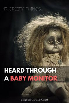 Modern technology can be a real lifesaver, but sometimes it sends messages we weren't supposed to hear. Here are 19 Creepy Things Heard Through a Baby Monitor. True Creepy Stories, Creepy But True, Ghost Stories, Creepy Things, Horror Stories, Creepy Stuff, Creepy Ghost, Spooky Stories, Creepy Facts