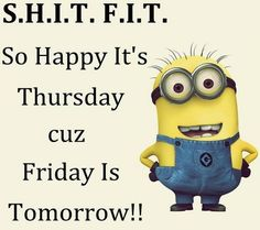 Internet is great source of fun and cool things, Minions are currently trending all over place, well we have some really funny biggest collection of Minions memes jokes quote of the day Cute Minions, Funny Minion Memes, Minions Quotes, Minion Humor, Minions Fans, Minion Stuff, Happy Thursday Quotes, Thursday Humor, It's Thursday