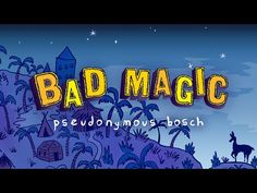 The Bad Books by Pseudonymous Bosch - YouTube