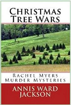Christmas Tree Wars (Rachel Myers Murder Mysteries Book by [Jackson, Annis Ward] Murder Mystery Books, Murder Mysteries, Cozy Mysteries, Book Stuff, Christmas Themes, Jackson, Club, Jackson Family