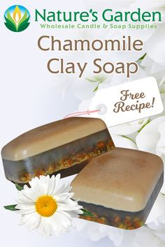 Free Chamomile Clay Soap Recipe by Natures Garden