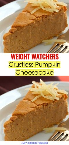 Crustless Pumpkin Cheesecake // #weightwatchersrecipes #smartpointsrecipes #WeightWatchers #weight_watchers #Healthy #Skinny_food #recipes #smartpoints #Cheesecake