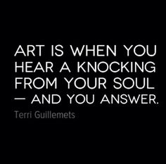 Art is a knocking.