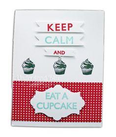 If I ate a cupcake, I'd definitely be calm.