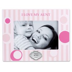 I Love My Aunt Horizontal Picture Frame